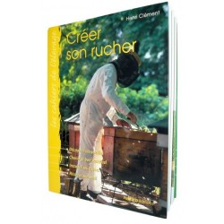 LIVRE CREER SON RUCHER   111 PAGES
